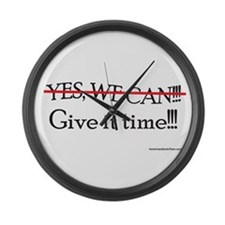 Give It Time!!! Large Wall Clock