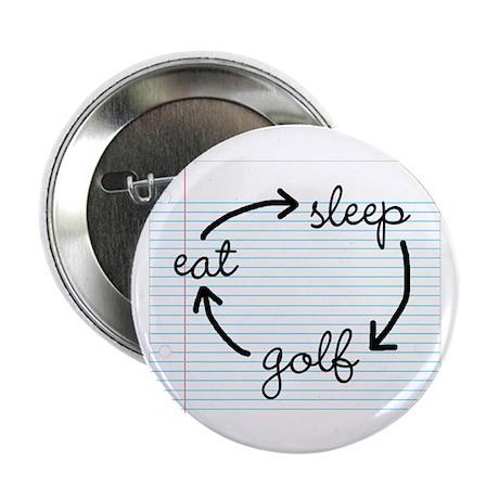 """'Eat Sleep Golf' 2.25"""" Button"""
