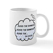 'Avoid The Bunkers' Mug