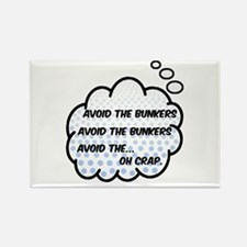 'Avoid The Bunkers' Rectangle Magnet