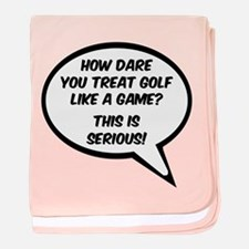 'Golf is Serious!' baby blanket