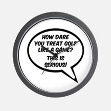 'Golf is Serious!' Wall Clock
