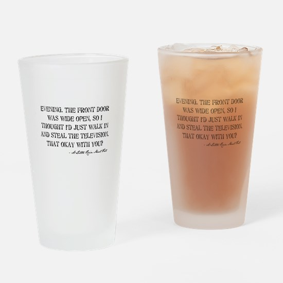 Television Quote Drinking Glass