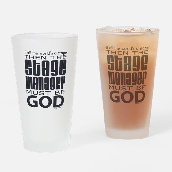 Stage Manager God Drinking Glass