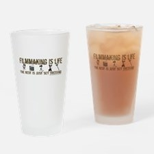 Filmmaking is Life Drinking Glass