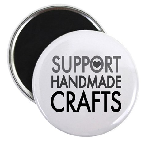 "'Support Handmade Crafts' 2.25"" Magnet (10 pack)"