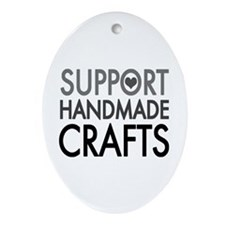 'Support Handmade Crafts' Ornament (Oval)