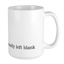 Intentionally Left Blank Mug