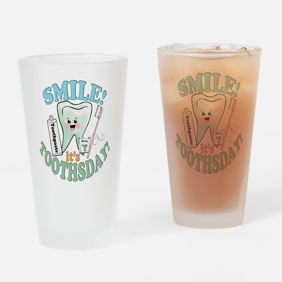 Smile It's Toothsday! Drinking Glass