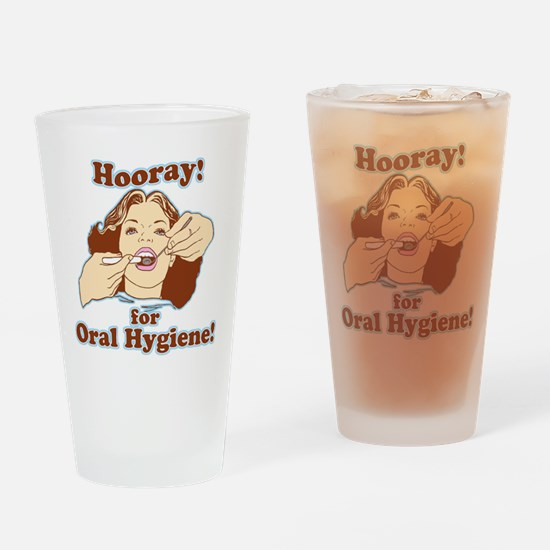 Hooray For Oral Hygiene Drinking Glass
