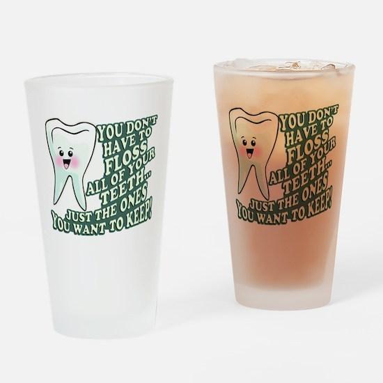 Floss Those Teeth Drinking Glass