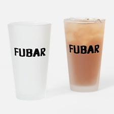 FUBAR ver 1 Drinking Glass