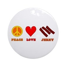 Peace Love Jerky Ornament (Round)