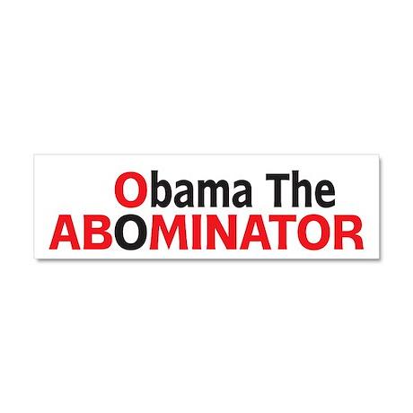 Obama The Abominator Car Magnet 10 x 3