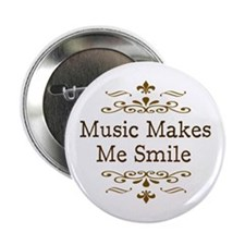 "'Music Makes Me Smile' 2.25"" Button"