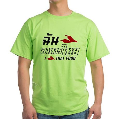 I Chili (Love) Thai Food Green T-Shirt