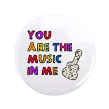 "'The Music In Me' 3.5"" Button"
