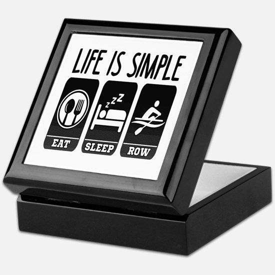 Life Is Simple Eat Sleep Row Keepsake Box