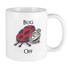 Bug Off Lady Bug Coffee Mug