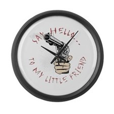 Scareface Movie Quote with Gu Large Wall Clock
