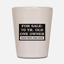 For Sale 70 Year Old Birthday Shot Glass