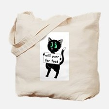 Will Purr For Food Tote Bag