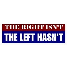 The Left Hasn't Bumper Bumper Sticker