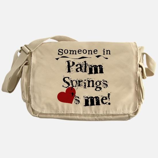 Palm Springs Loves Me Messenger Bag
