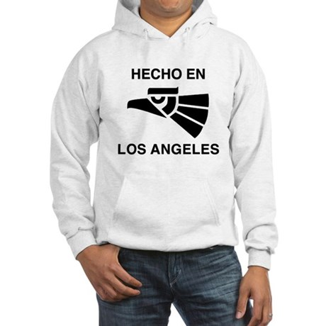 Hecho en Los Angeles Hooded Sweatshirt