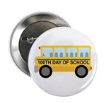 "School Bus 100th Day of School 2.25"" Button (10 pa"