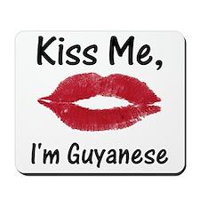 Kiss Me, I'm Guyanese Mousepad