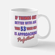 Funny 53rd Birthdy designs Mug