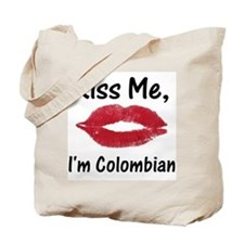 Kiss Me, I'm Colombian Tote Bag