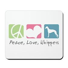 Peace, Love, Whippets Mousepad