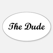 The Dude Sticker (Oval)