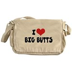 I Love Big Butts Messenger Bag