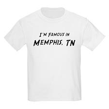 Famous in Memphis Kids T-Shirt