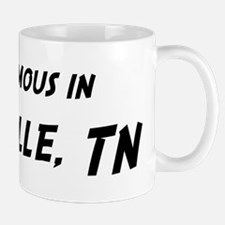 Famous in Knoxville Mug