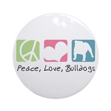 Peace, Love, Bulldogs Ornament (Round)
