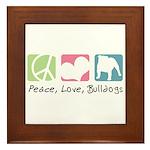 Peace, Love, Bulldogs Framed Tile