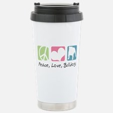 Peace, Love, Bulldogs Stainless Steel Travel Mug