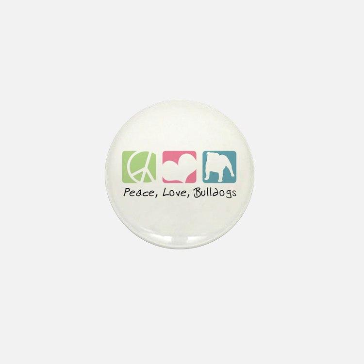 Peace, Love, Bulldogs Mini Button