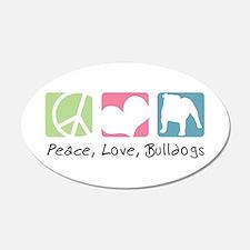 Peace, Love, Bulldogs 22x14 Oval Wall Peel