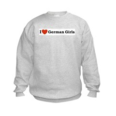 I loves German Girls Sweatshirt