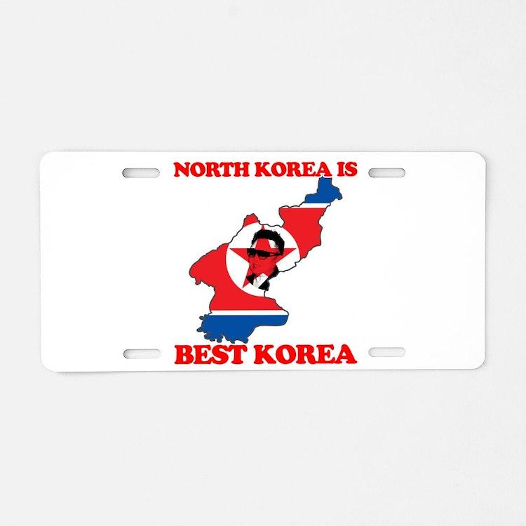 North Korea is Best Korea Aluminum License Plate