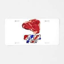 Steak it easy Aluminum License Plate