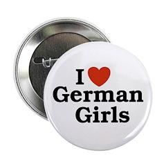 I loves German Girls Button