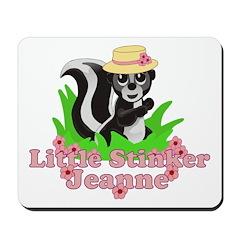 Little Stinker Jeanne Mousepad