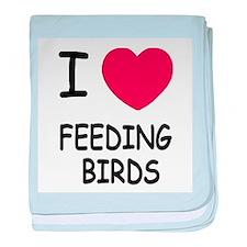 I heart feeding birds baby blanket