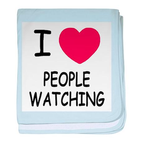 I heart people watching baby blanket